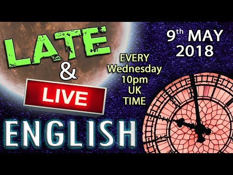 Learn English Late and Live - 9th May 2018 - with Mr Duncan in England - SMELLS