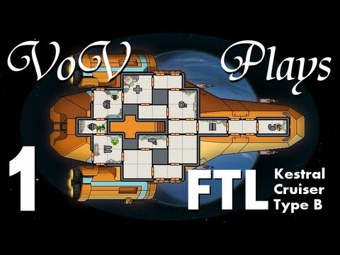 VoV Plays FTL: Kestral Cruiser Type B! - Part 1: Rebel Scum!