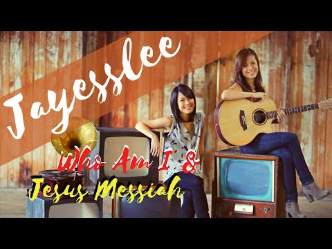 Jayesslee Live | Who Am I/Jesus Messiah (Casting Crowns/Chris Tomlin)
