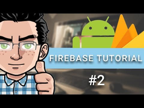 Firebase with Android Studio tutorial 2017 - part 2 - Writing Data to the Database