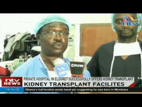 Private hospital in Eldoret successfully offers kidney transplant
