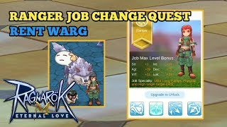Ranger Job Change Quest & Rent Warg - Ragnarok M Eternal Love