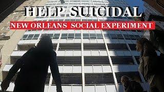Help Suicidal Social Experiment