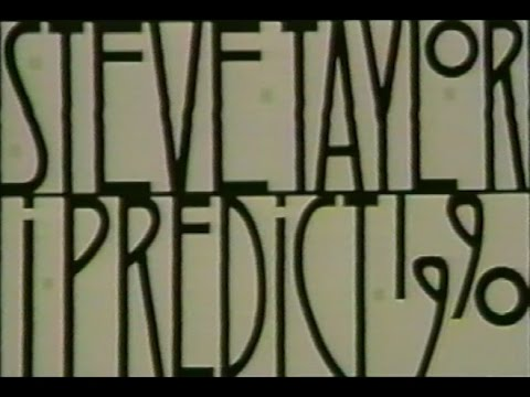 Steve Taylor - I Predict 1990: The Video Album