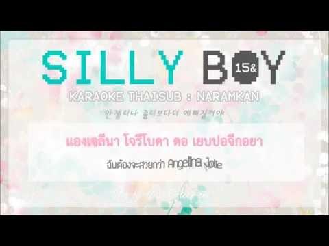 THAISUB 15&  Silly Boy