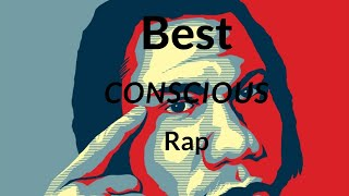 The Best Conscious Rappers