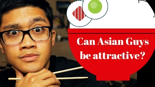 Can Asian Guys Be Attractive? My Response to Steve Harvey's JOKES