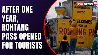 Manali Administration Opens Rohtang Pass For Tourists | CNN News18