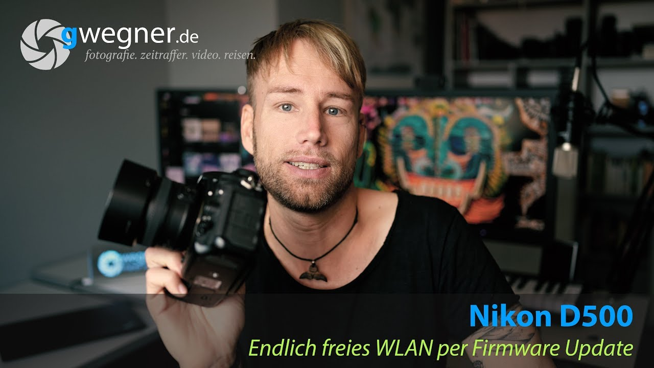 Nikon D500 - endlich freies WLAN per Firmware-Update!
