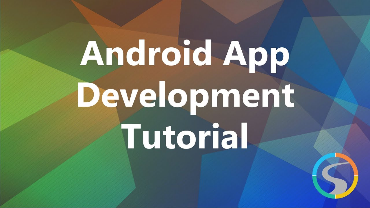 android app development tutorial brief overview of android