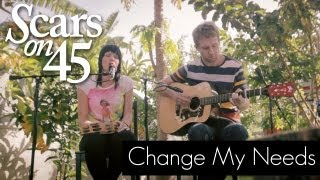 "Scars on 45 - ""Change My Needs"" Live Acoustic Session"