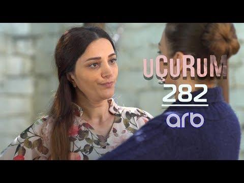 Uçurum (282-ci Bölüm) - TAM HİSSƏ