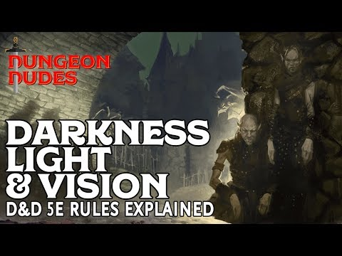 Darkness, Light, and Vision: Dungeons and Dragons 5e Rules Explained