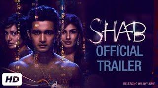 SHAB Official Trailer | Ashish Bisht | Arpita Chatterjee | Raveena Tandon | Onir