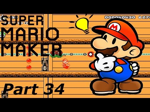 Super Mario Maker Part 34- These Levels are Making Me Think