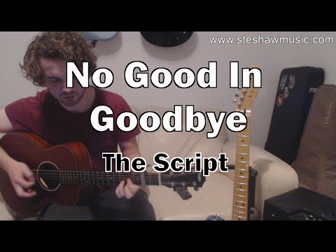 No Good In Goodbye piano chords - The Script - Khmer Chords