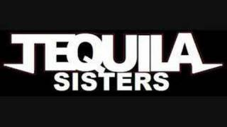 Tequila Sisters - Pedal to the metal