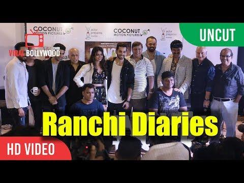 UNCUT - Ranchi Dairies Trailer Launch   Rohit Shetty, David Dhawan, Mahesh Bhatt, Anupam Kher
