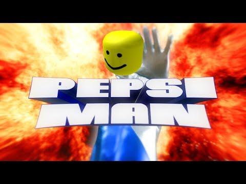 Pepsi Man But It S Roblox Youtube