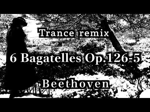 Beethoven 6 Bagatelles Dance Remix