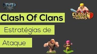 Clash Of Clans - Estratégias de Ataque #1 NOVA Série