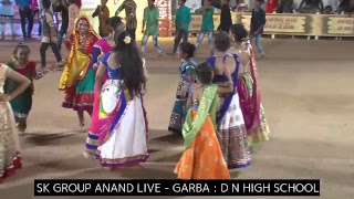 SK GROUP ANAND LIVE GARBA, D N HIGH SCHOOL 17-10-2018