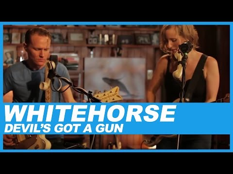Whitehorse | Devil's Got a Gun