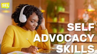 SEL Video Lesson of the Week - Self-Advocacy