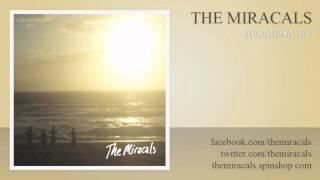 The Miracals - California Girls