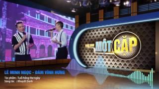 Lê Minh Ngọc - Đàm Vĩnh Hưng: Tuổi hồng thơ ngây | Audio Official | It takes 2 Vietnam 2017