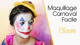 """Maquillage Carnaval facile """"Clown"""""""