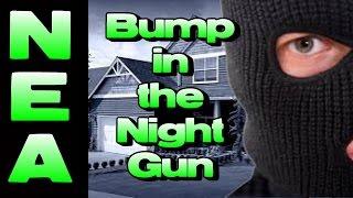 Bump in the Night Gun (Here