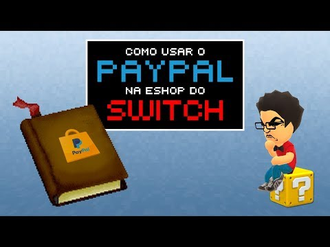 Como usar o PayPal na eShop do Switch