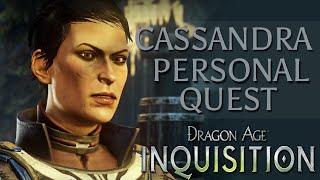 Dragon Age Inquisition: Cassandra's Personal Quest