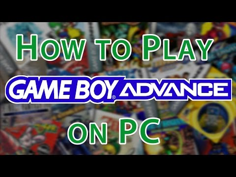 How To Play Gameboy Advance Games On PC [Gameboy Advance