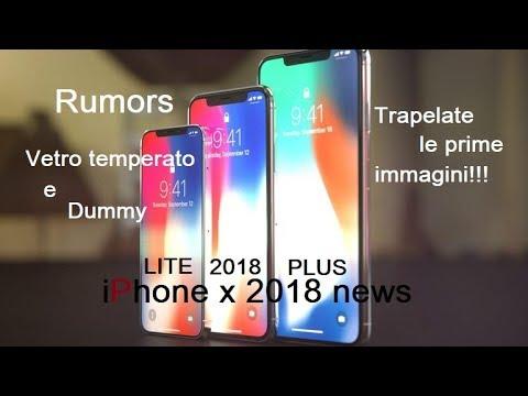 ITA IPHONE X LITE IPHONE X 2018 IPHONE X PLUS ANTEPRIMA RUMORS DUMMY E VETRI TEMPERATI