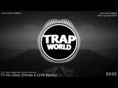Skan & Krale - No Glory (feat. M.I.M.E & Drama B) [Nimez & LEVR Remix]