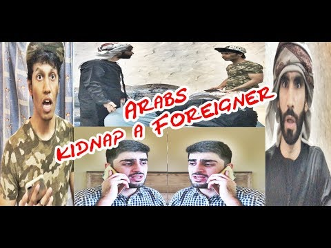 ARABS KIDNAP A FOREIGNER