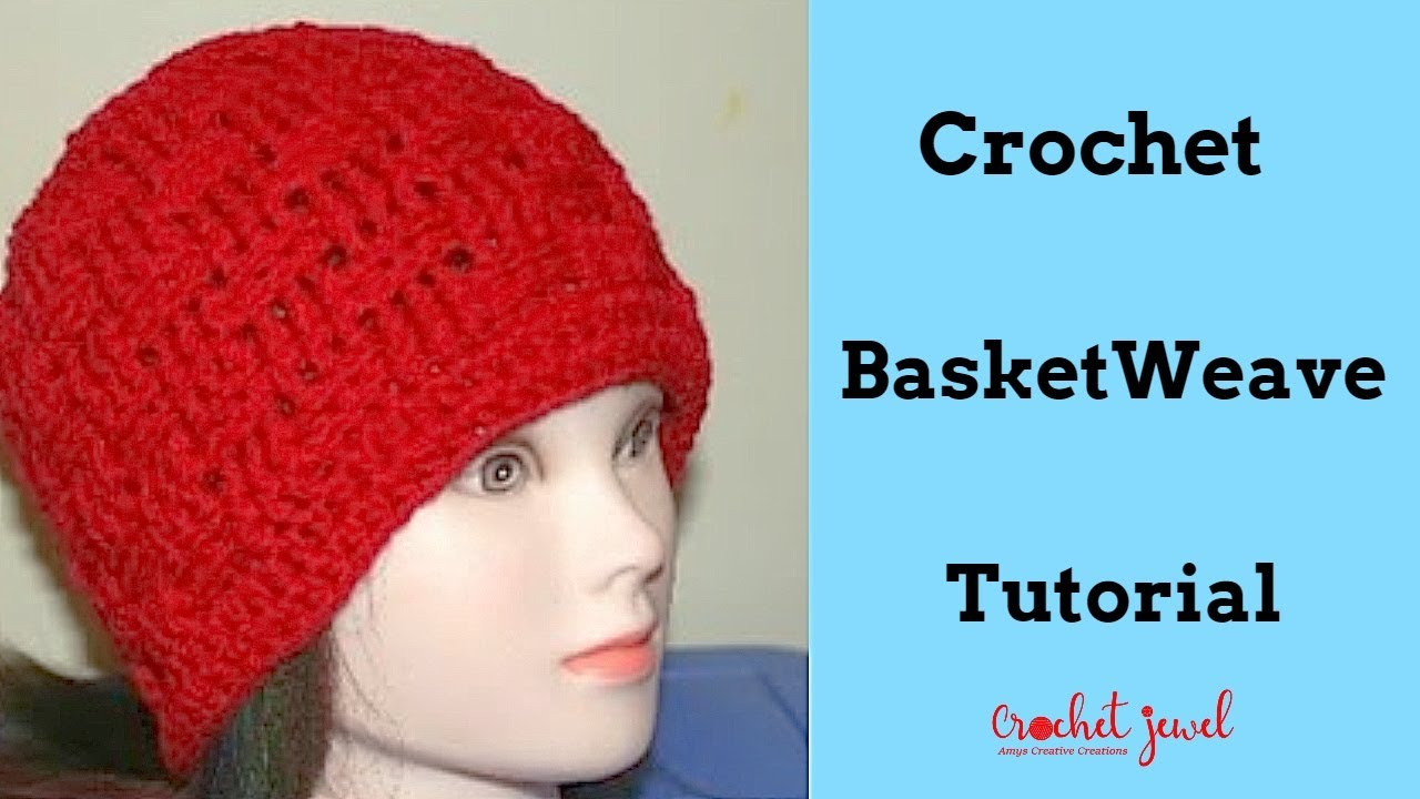How to crochet a basket weave hat all sizes part ii crochet how to crochet a basket weave hat all sizes part ii crochet jewel bankloansurffo Choice Image