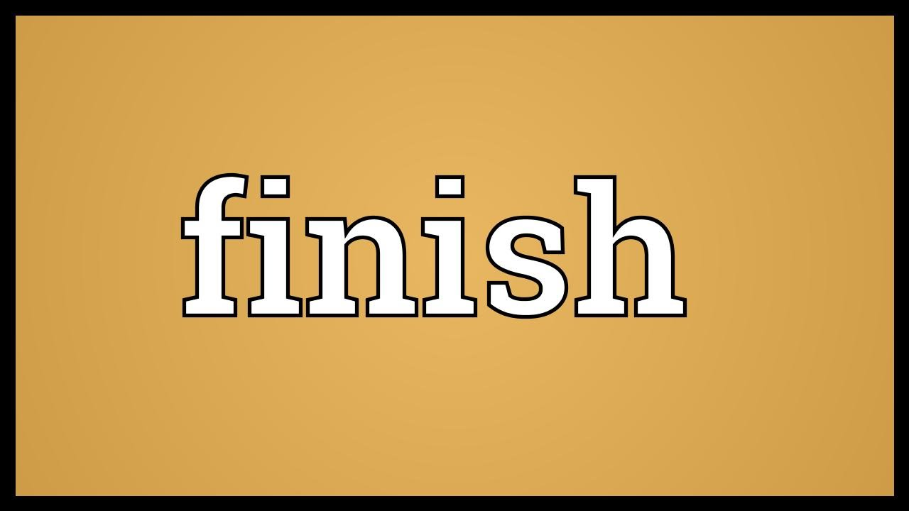 Finish Meaning