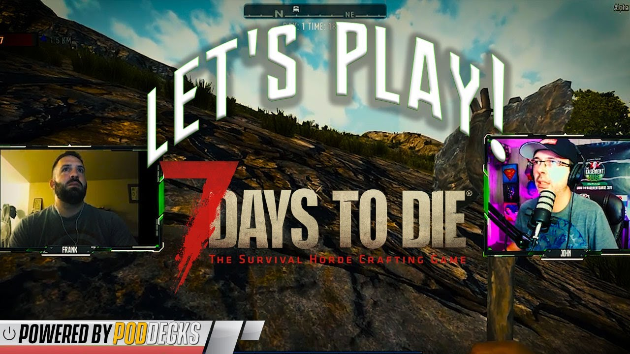 Let's Play: 7 Days to Die!