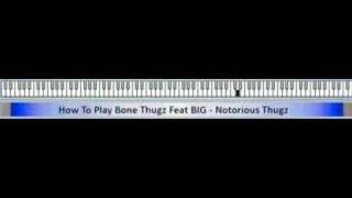 How To Play Bone Thugz N Harmony Feat BIG - Notorious Thugz