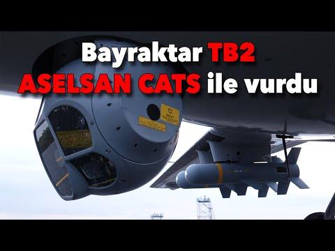 Bayraktar TB2 ASELSAN CATS ile ilk atışını yaptı