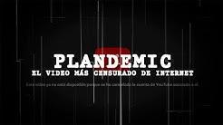 Plandemic: el video más censurado de Internet