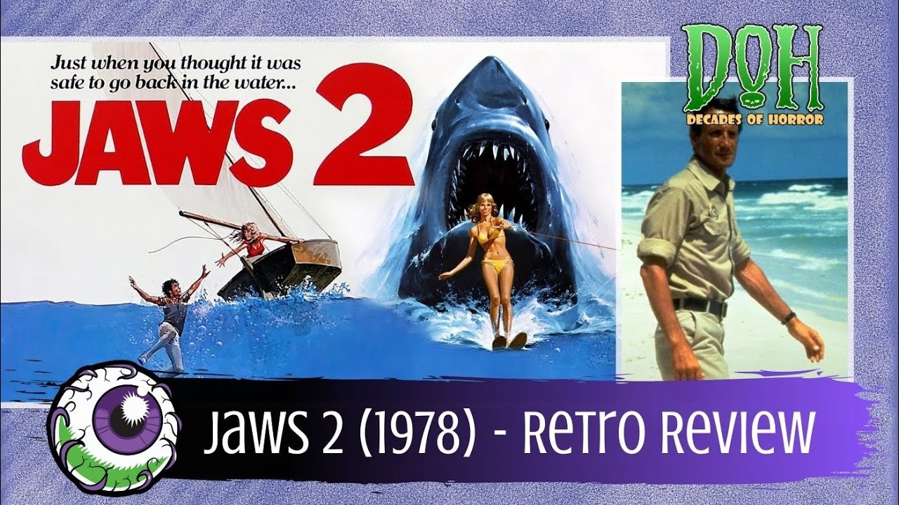 Jaws 2 1978 A Decades Of Horror Retro Review Youtube