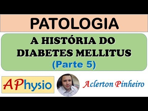 a-história-do-diabetes-mellitus---parte-5