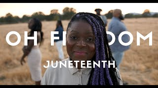Oh Freedom | Juneteenth