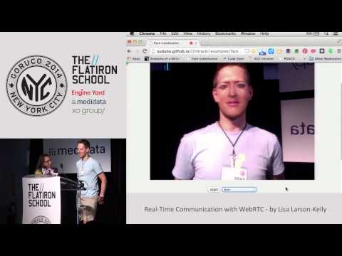 GoRuCo 2014 - Real-Time Communication for Everyone by Lisa Larson-Kelley