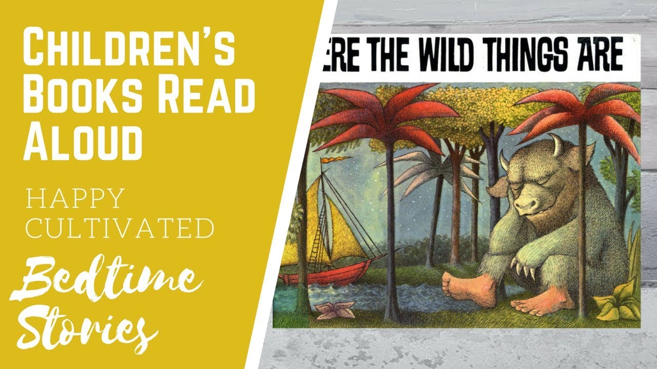Where The Wild Things Are Book Read Aloud Children S Books Read Aloud Bedtime Stories Youtube