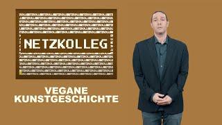 Netzkolleg Dekonstruktion – Vegane Kunstgeschichte